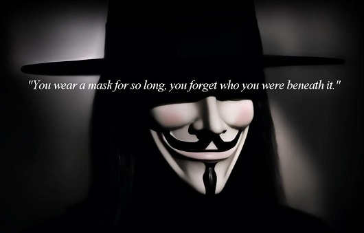 quote v vendetta you wear mask for so long you fortet who you were beneath it