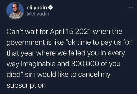 tweet cant wait april 2021 government time to pay for failures 2020 every way
