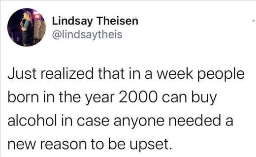 tweet lindsay theisen in week people born 2000 can by alcohol reason upset
