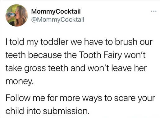 tweet told toddler brush teeth tooth faire scare kids submission