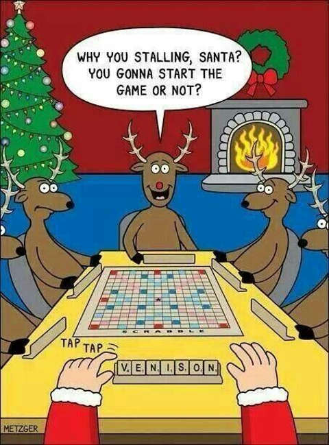 why you stalling santa reindeer scrabble venison