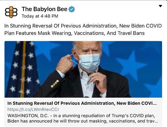 babylon bee joe biden stunning reversal now masks vaccines