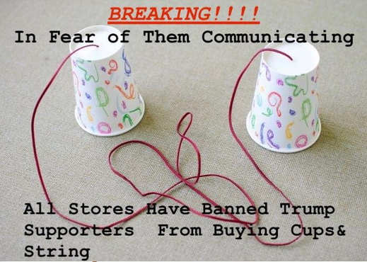 breaking paper cups banned fear trump supporters communicating