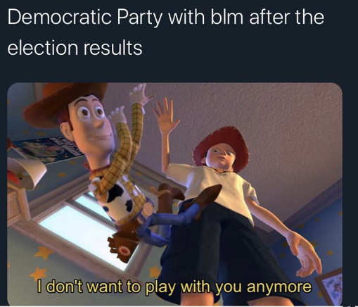 democratic party throwing blm away after election toy story woody