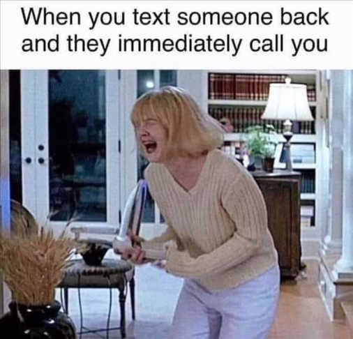drew barrymore scream when text someone call back immediately