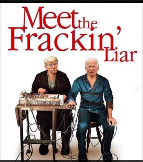 meet the fracking liar joe biden trump lie detector meet the parents