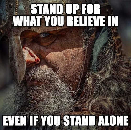 message stand up for what you believe even if you stand alone