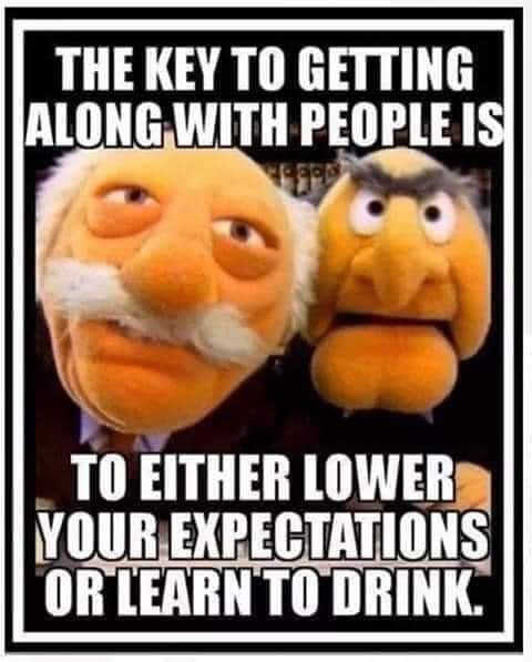 muppet old men key to getting along with people lower expectations learn to drink