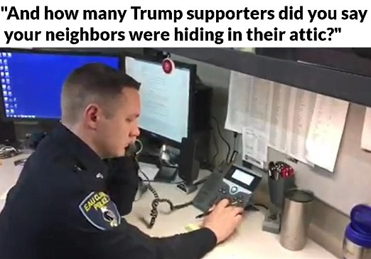 police how many trump supporters did you say hiding in the attic
