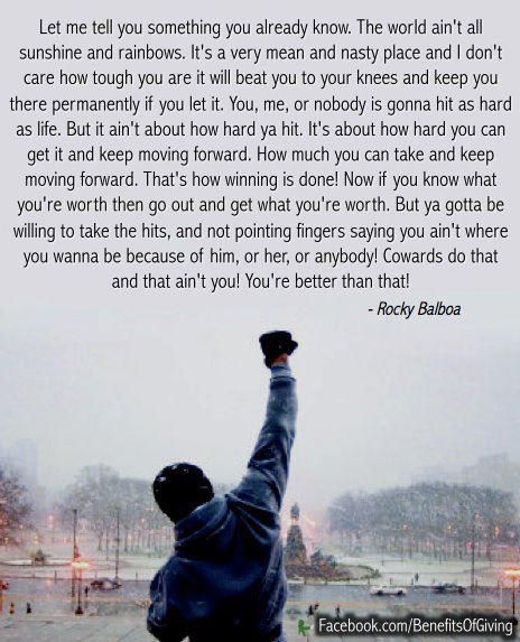 quote rocky balboa world aint all sunshine and rainbows nothing hit like life