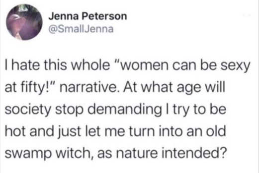 tweet jenna peterson hate women can be sexy at 50 when can turn into witch as nature intended