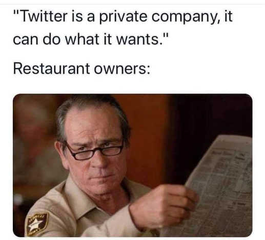 twitter is private company can do what it wants restaurant owners