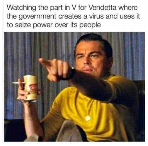 watching part v vendetta where government creates virus seize power over people