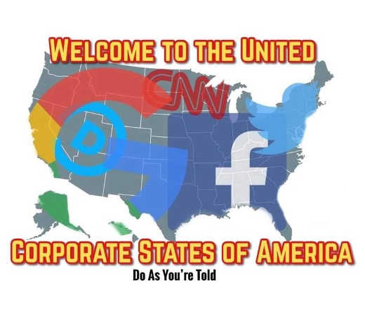 welcome to united corporate states of america do as told google facebook cnn democrats