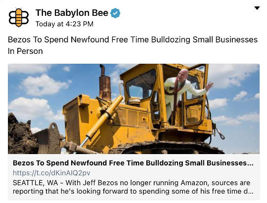 babylon bee jeff bezos to use new time to bulldoze small businesses personally