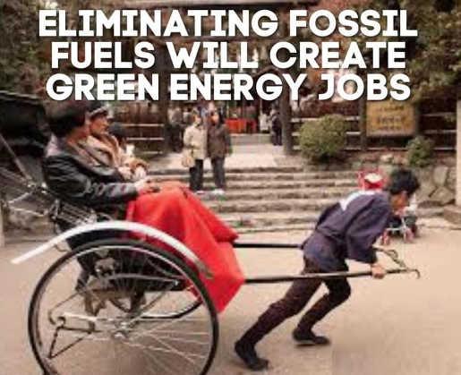 eliminating fossil fuels will create green energy jobs rickshaw
