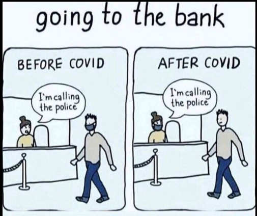 going to bank mask before covid after calling police