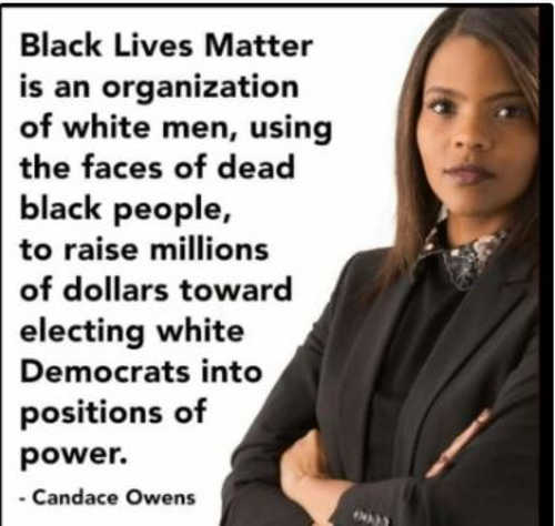 quote candace owens blm black lives matter using face of dead to raise money democrats