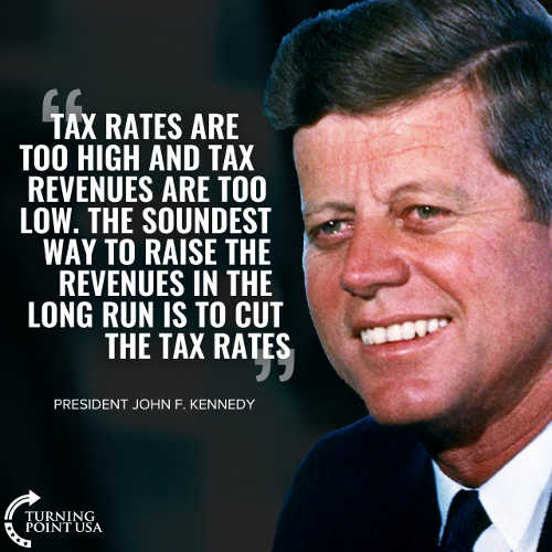 quote john kennedy soundest way to raise revenue to lower taxes