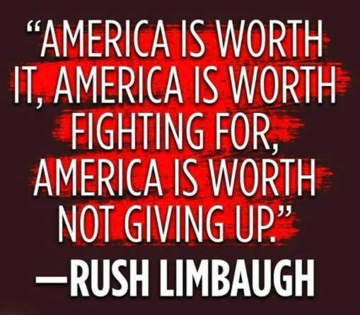 quote rush limbaugh america is worth fighting for not giving up