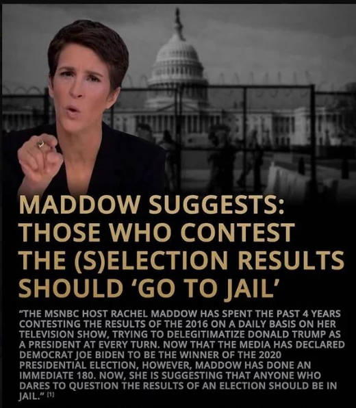 rachel maddow those contest election results go to jail after she did for 4 years