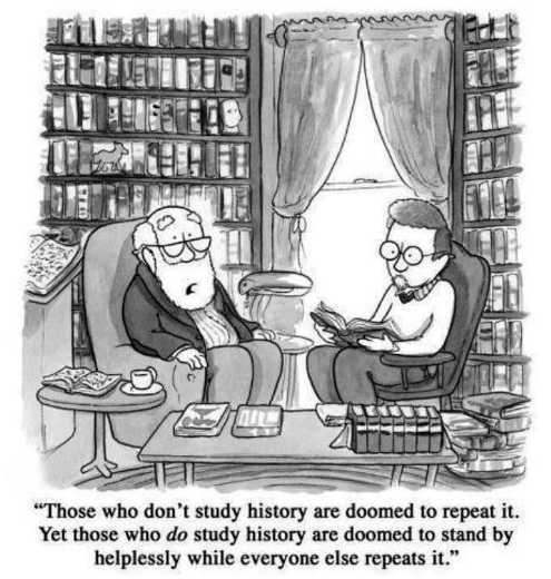 study history doomed to repeat stand by let others repeat