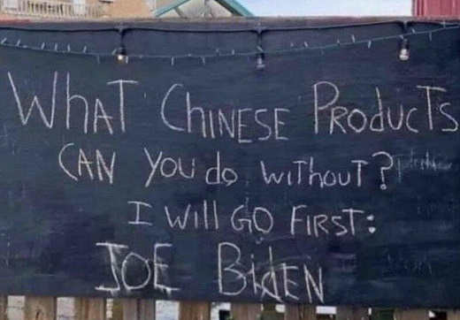 what chinese products can you do without will go first joe biden chalkboard