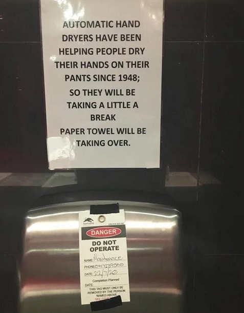 automatic hand dryers pants drying paper towels sign