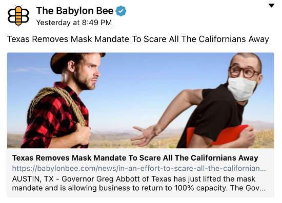babylon bee texas removes mask mandates keep californians away