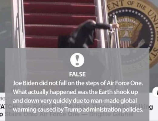 biden didnt fall down stairs trump global warming shook earth