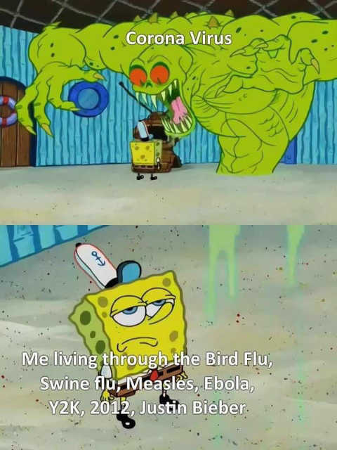 coronavirus covid sponge bob me living thru y2k 2012 swine flu justin bieber