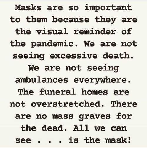 masks reminder of pandemic not seeing death ambulances funeral homes