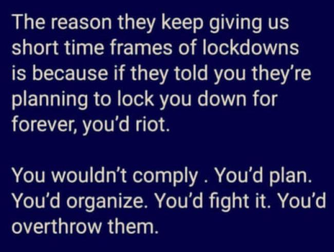 message reason short time frames lockdowns forever you wouldnt comply