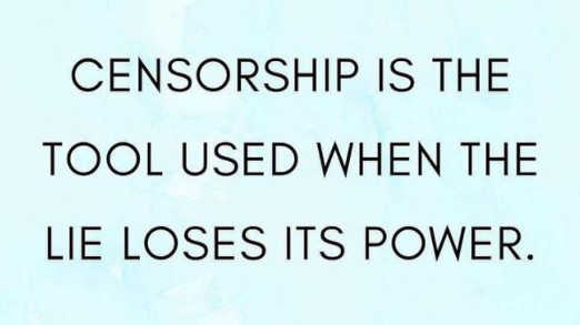 quote censorship is tool when lies lose power