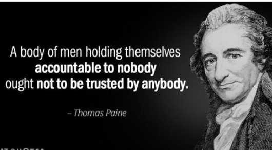 quote thomas paine body men holding themselves accountable nobody not trusted anybody
