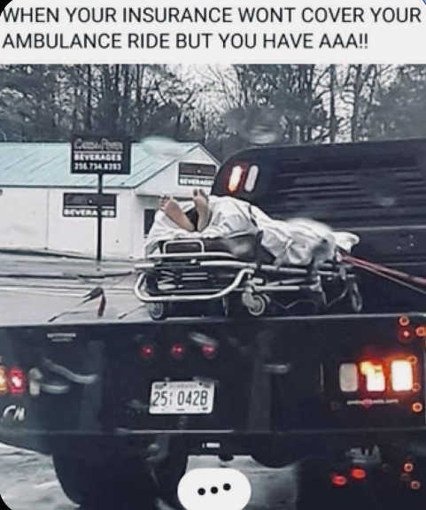 when insurance wont cover ambulance you have aaa truck bed