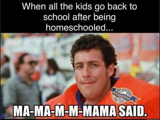 when kids go back to school mama said adam sandler waterboy