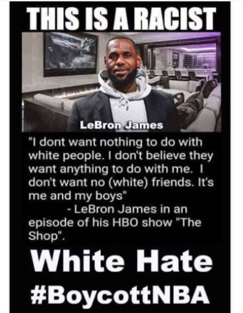 message lebron james white hate this is racist boycott nba