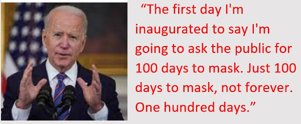 quote joe biden first 100 days ask public wear mask not forever just one hundred