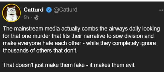 tweet catturd media combs airways murder narrative sow division evil