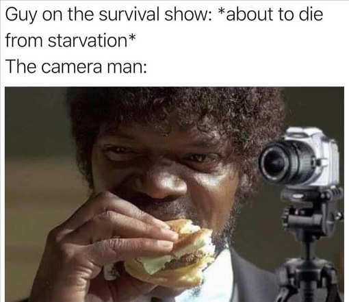 cameraman survivor show starving tasty burger pulp fiction