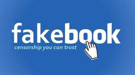 facebook fakebook censorship you can trust