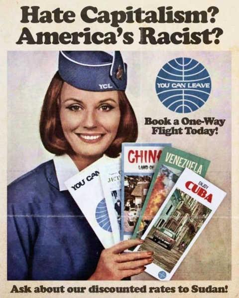 flight one way hate capitalism china cuba venezuela sudan