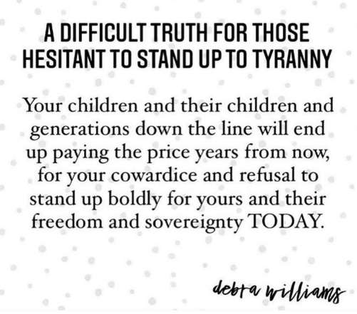 quote debra williams difficult truth hesitant stand up to tyranny children