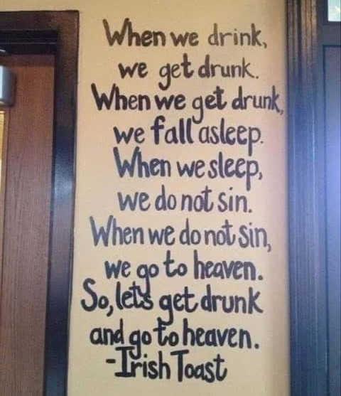 quote irish toast when we drink heaven no sins
