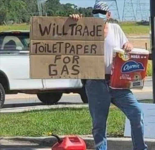 sign will trade toilet paper for gas