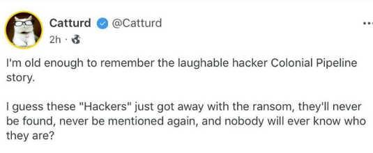 tweet catturd colonial pipeline hackers ransom never found