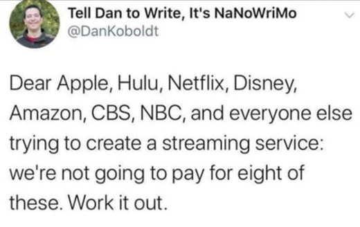 tweet dear apple hulu netflix disney amazon not going to pay 8 streaming services nanowrimo