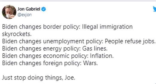 tweet jon gabriel joe biden border policy unemployment gas economy foreign wars stop
