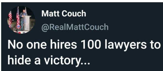 tweet matt couch no one hires 100 lawyers to hide a victory